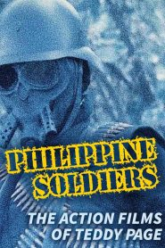 Philippine Soldiers: The Action Films of Teddy Page